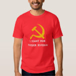 I FIGHT FOR MOTHER RUSSIA! T-SHIRT