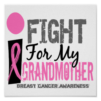 I Fight For My Grandmother Breast Cancer Print