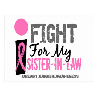 I Fight For My Sister-In-Law Breast Cancer Postcard