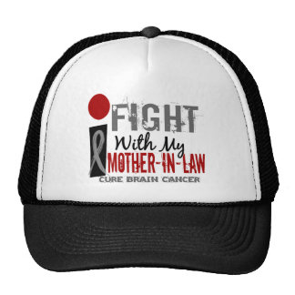 I Fight With My Mother-In-Law Brain Cancer Trucker Hats