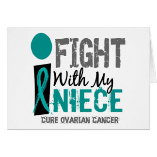 I Fight With My Niece Ovarian Cancer Greeting Cards