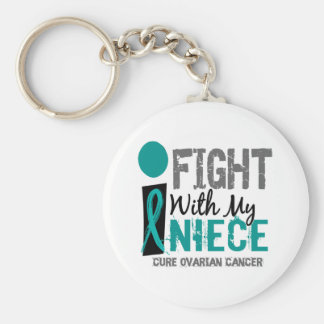 I Fight With My Niece Ovarian Cancer Keychains