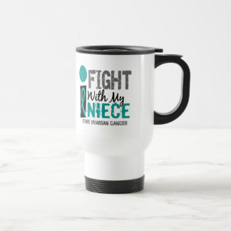 I Fight With My Niece Ovarian Cancer Mugs