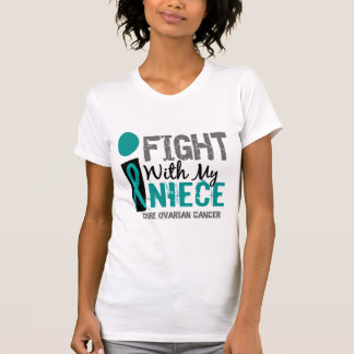 I Fight With My Niece Ovarian Cancer T-shirts