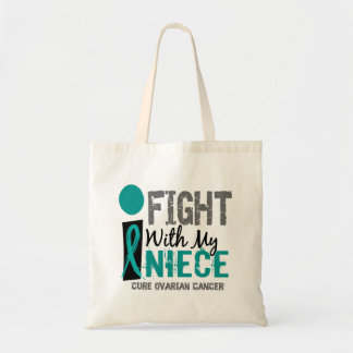 I Fight With My Niece Ovarian Cancer Budget Tote Bag