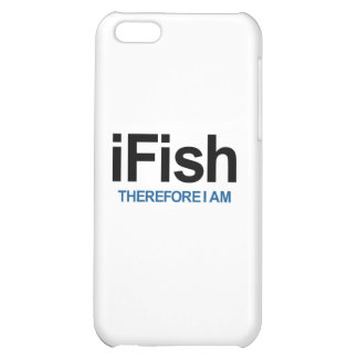 I Fish Therefore I Am iPhone 5C Cover
