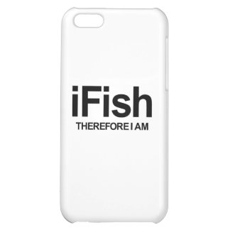 I Fish Therefore I Am iPhone 5C Case