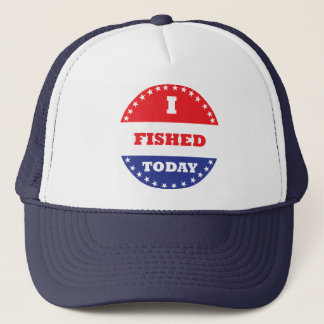I Fished Today Trucker Hat