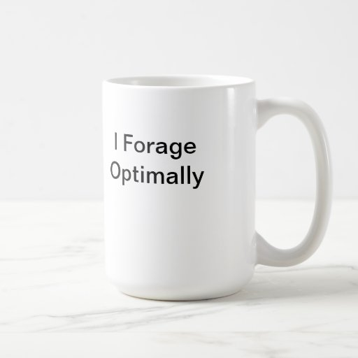 I Forage Optimally Mug