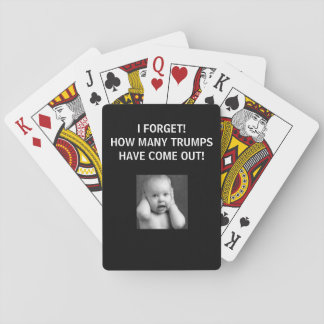 I FORGET HOW MANY TRUMPS! PLAYING CARDS