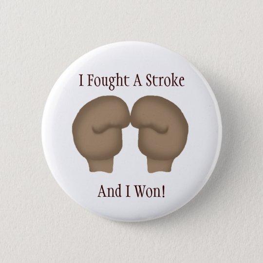 I Fought A Stroke Button