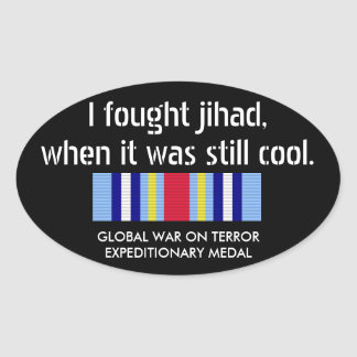 I fought Jihad when it was still cool... Oval Sticker