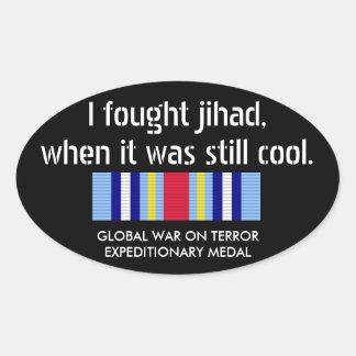 I fought Jihad when it was still cool... Oval Sticker