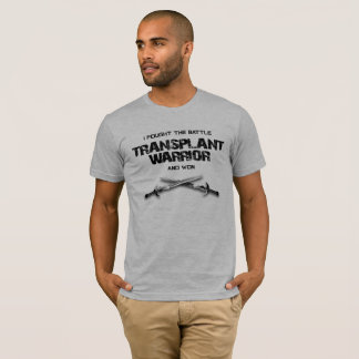 I Fought the Battle and Won - Transplant Warrior T-Shirt