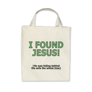I found Jesus! He was hiding behind the sofa... Tote Bag