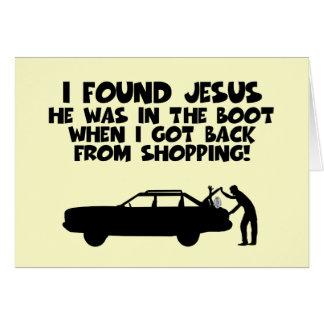 I found Jesus spoof Greeting Card