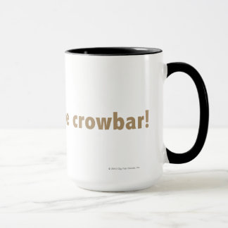 I found the crowbar! Gold Mug