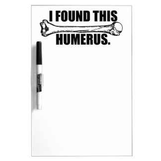 I Found This Humerous Dry Erase Whiteboards