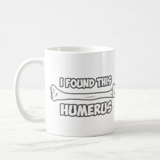 I Found This Humerus Basic White Mug