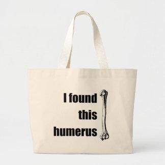 I Found This Humerus Jumbo Tote Bag