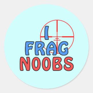 I Frag N00bs Round Sticker