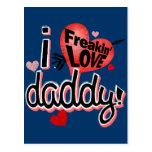 I Freakin Love Daddy! Postcards