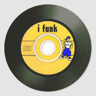 I Funk Round Sticker