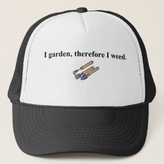I Garden Therefore Trucker Hat