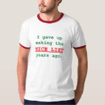 I Gave Up Making the Nice List Shirts