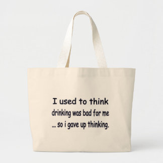 I gave up thinking. canvas bags