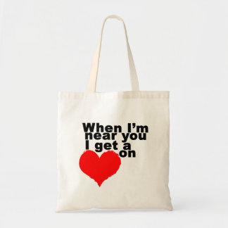 I Get a Heart On Funny Valentine Tote Bag