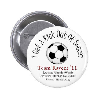 i get a kick out of soccer 6 cm round badge