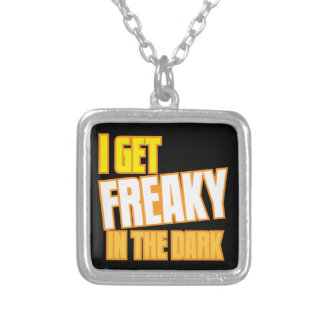 I get FREAKY in the dark Square Pendant Necklace