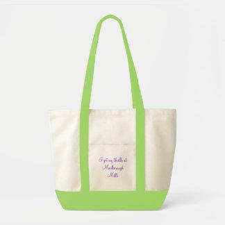 I get my thrills at Marlborough Mills Tote Bag