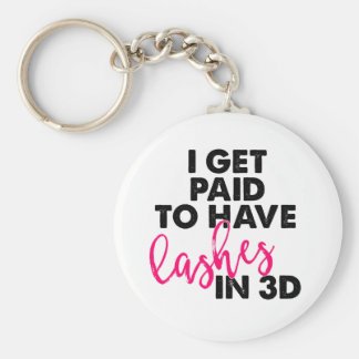 I Get Paid to Have 3D Lashes Basic Round Button Key Ring