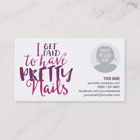 I Get Paid To Have Pretty Nails Business Cards Zazzle Co Uk
