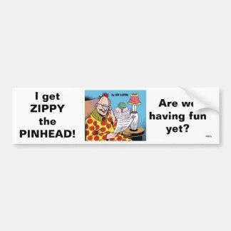 I GET ZIPPY! BUMPER STICKER