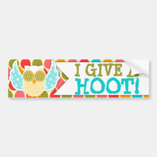 I GIVE A HOOT Bumper Sticker
