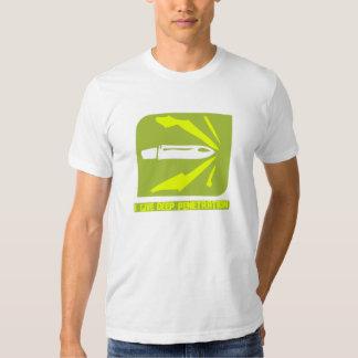 I Give Deep Penetration T-shirts