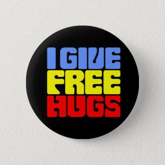 I Give Free Hugs 6 Cm Round Badge