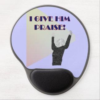 I Give Him Praise Gel Mousepad