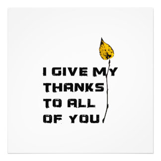 I Give My Thanks To All Of You Photograph