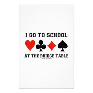 I Go To School At The Bridge Table (Bridge Humor) Stationery Design