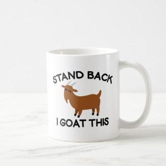I Goat This Coffee Mug