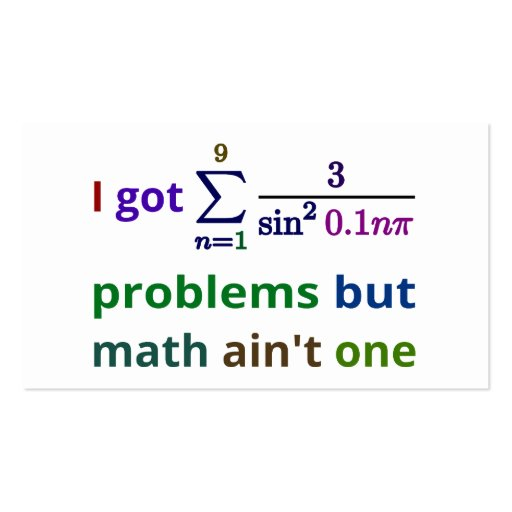 I got 99 problems but math ain't one business card template