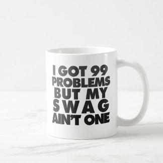 I got 99 problems mugs