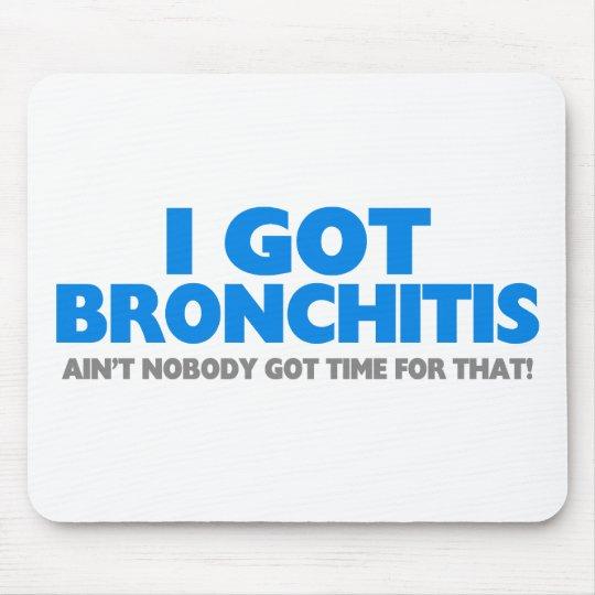 I Got Bronchitis & Ain't Nobody Got Time