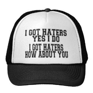 I GOT HATERS CAP