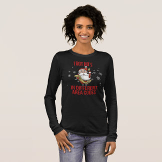 I Got Hos In Different Area Codes Long Sleeve T-Shirt