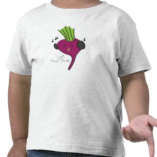 I Got Mad Beets T-Shirt